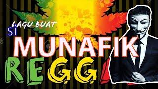 "Download Lagu REGGAE - Lagu Buat Para (MUNAFIK) ! ""Lyrics"" mp3"
