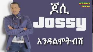 Yosef Gebre Jossy   Endalmotebesh እንዳልሞትብሽ New Hot Ethiopian Music 2014