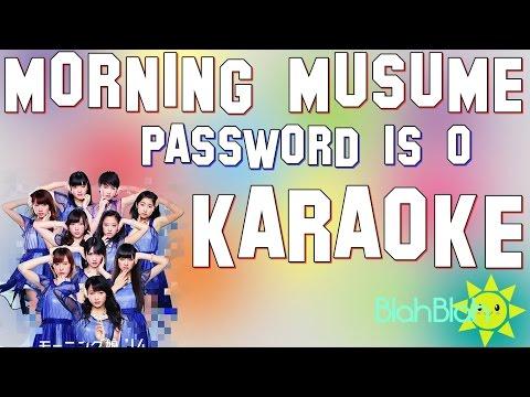 「KARAOKE」Morning Musume '14 (モーニング娘。'14) 『Password is 0』