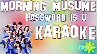 Read here!✿ モーニング娘。'14 『Password is 0』 カラオケ M...