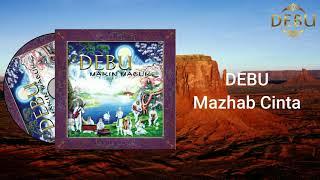 DEBU - Mazhab Cinta Video Lirik