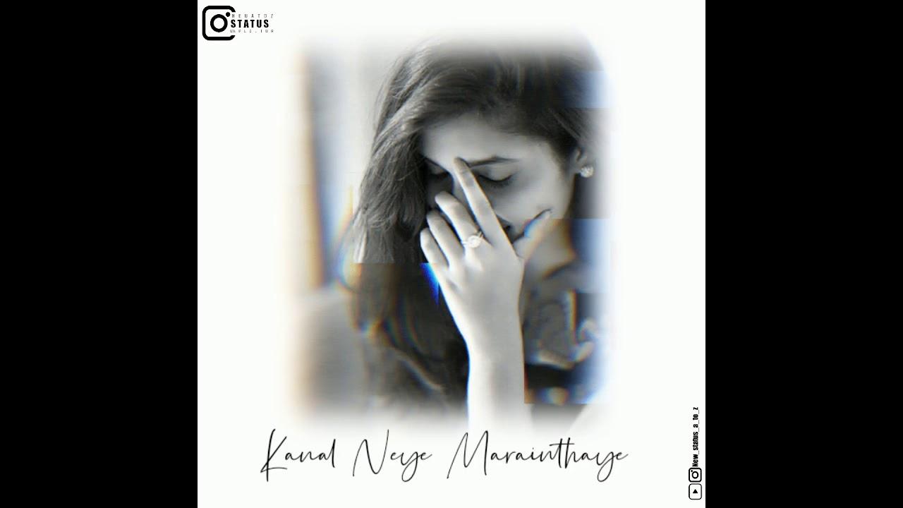 Kadhal Nee Kayam Ne Ne Kanal Neye Marainthaye | New Status | A to Z |Keep Supporting 💓Watch fully💯❤