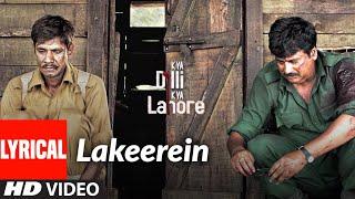 Lakeerein Full Lyrical Song | Kya Dilli Kya Lahore | Papon | Gulzar