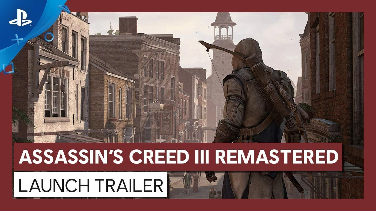 Assassin S Creed Iii Remastered Launch Trailer Ps4 Youtube