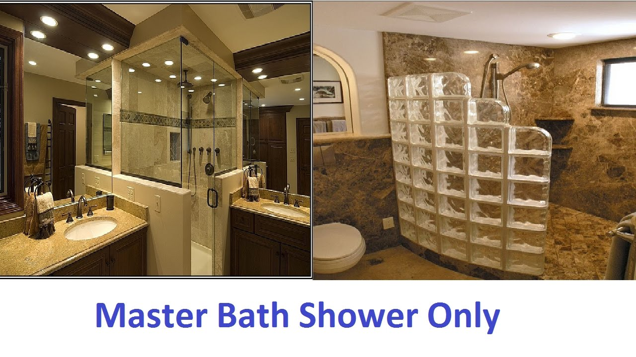 Perfect Master Bath Shower Only That Will Amaze You