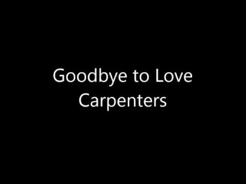 Goodbye to Love/Carpenters English lyrics & 和訳