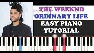 The Weeknd - Ordinary Life (EASY Piano Tutorial + FREE PIANO SHEET)