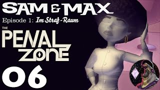Sam & Max - Episode 301: The Penal Zone | Part 6 | Playthrough