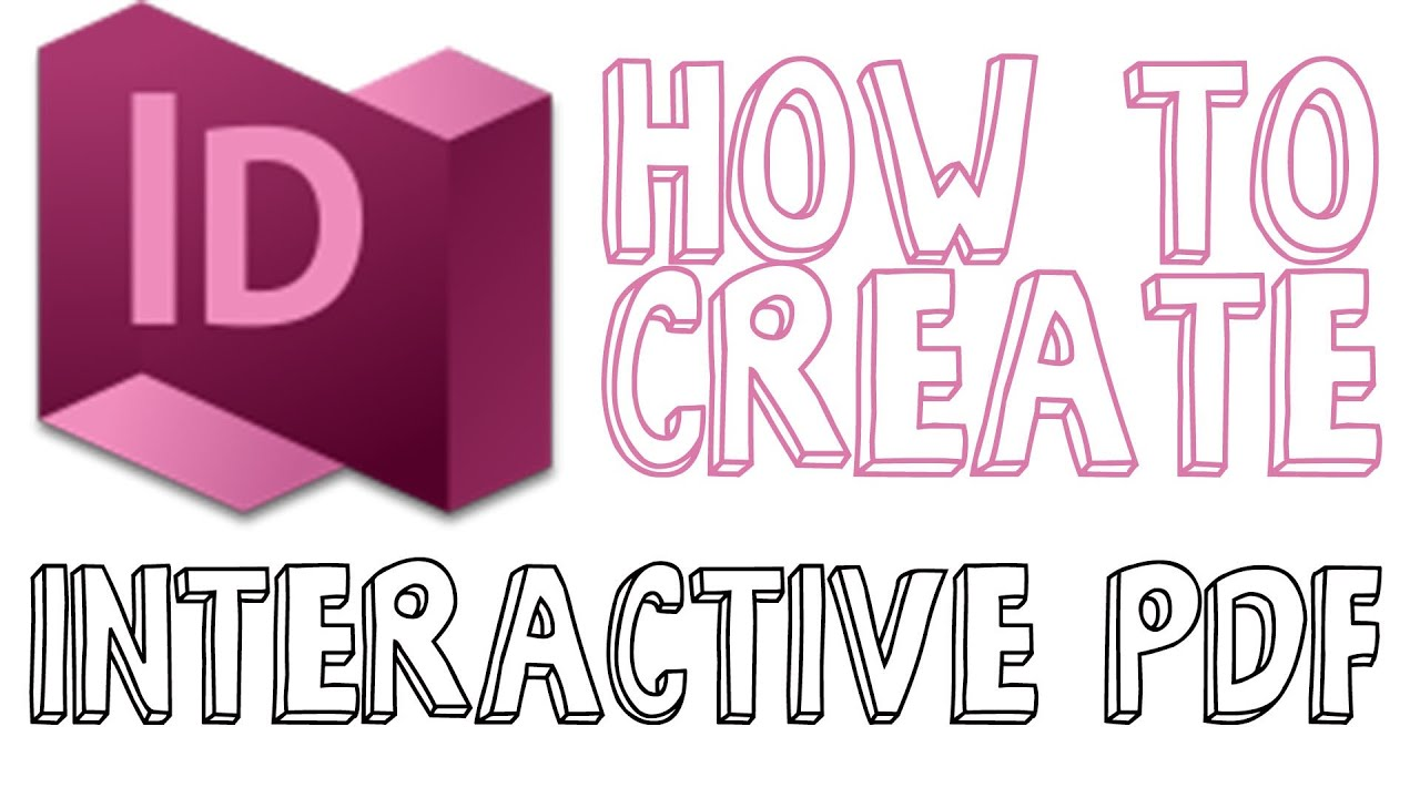 How To Create An Interactive PDF In Indesign - Indesign CC Tutorial - YouTube