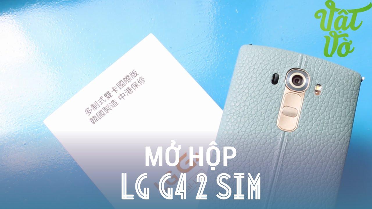 Vật Vờ – Mở hộp LG G4 2sim (nắp da) xách tay: tặng kèm thêm 1 nắp, giá rẻ hơn 4 triệu