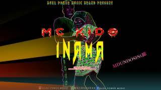 MC KIDO   INAMA   OFFICIAL AUDIO   MDUNDOSINGELI   