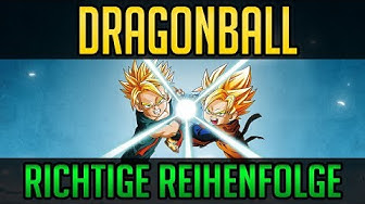 Dragonball in der richtigen Reihenfolge schauen