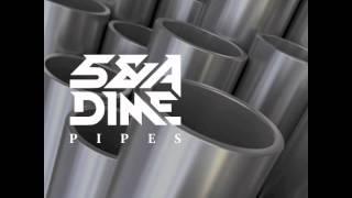 5 & A Dime - Pipes (Original Mix)