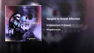 Tangled In Grand Affection