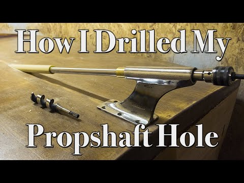How I Drilled My Boat Prop Shaft Hole