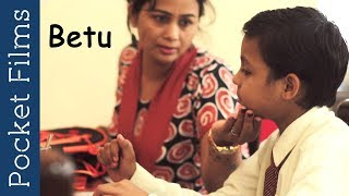 Hindi Children Short Film – Betu – A heart touching mother and son relationship