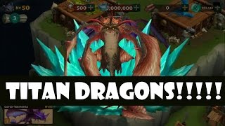 Rise of Berk - Gameplay Dragon level 60 - Titan Dragons!!!!(Look how to evolve your dragons into titans, and raise up level 60!!!, 2014-08-07T01:11:48.000Z)