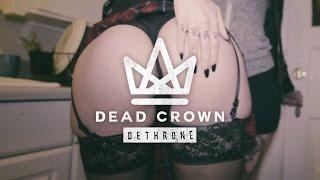 Смотреть клип Dead Crown - Dethrone