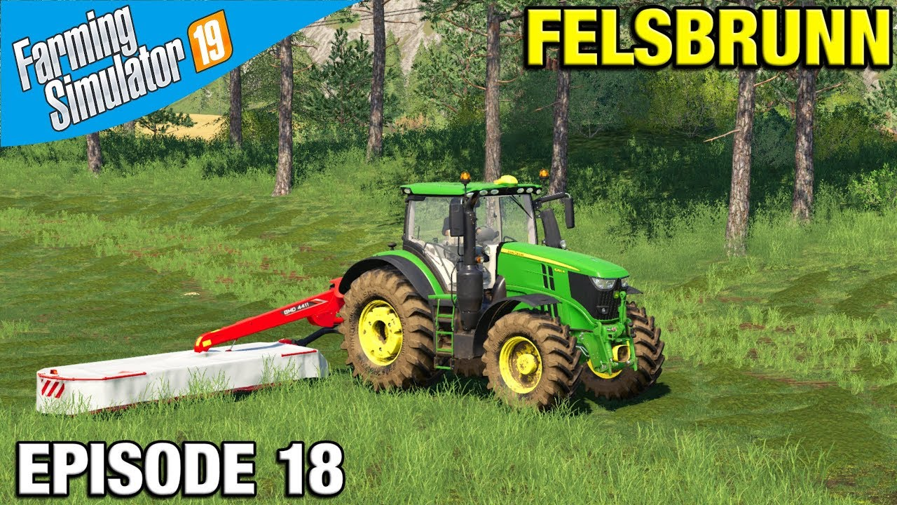 Farming Simulator 19 Timelapse - Felsbrunn FS19 Episode 18 MOWING GRASS