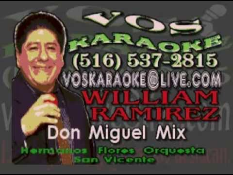 Hermanos Flores y Orquesta San Vicente Don Miguel Mix KARAOKE