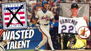 MLB Players Who WASTED Their Hall of Fame Talent
