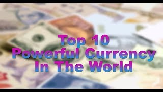 Video Top 10  Most Powerful Currencies In The World 2017 In Detail comparison With Dollor $$ download MP3, 3GP, MP4, WEBM, AVI, FLV Oktober 2018