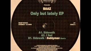 Baaz - Sidewalk (Dubbyman Remix) - Minuendo