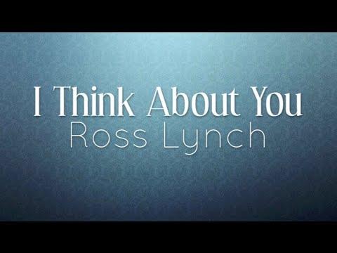 Austin Ally I Think About You Lyrics Youtube