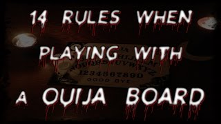 14 Rules For Using A Ouija Board