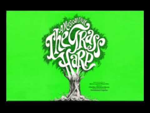 The Grass Harp (1971 Original Broadway Cats Recording)