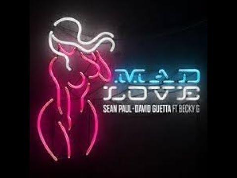 Sean Paul, David Guetta - Mad Love ft. Becky G (Ringtone) (2018)