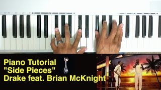 Side Pieces piano tutorial - Drake feat Brian McKnight (2014 ESPYS)