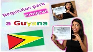 Requisitos para emigrar a Guyana+ Mi estatus legal+ Costo de alquiler en Guyana