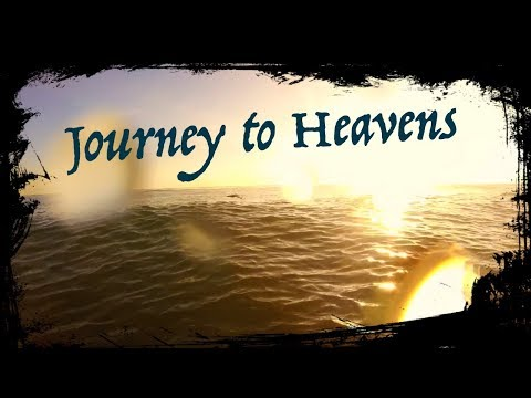 The Journey to Heavens