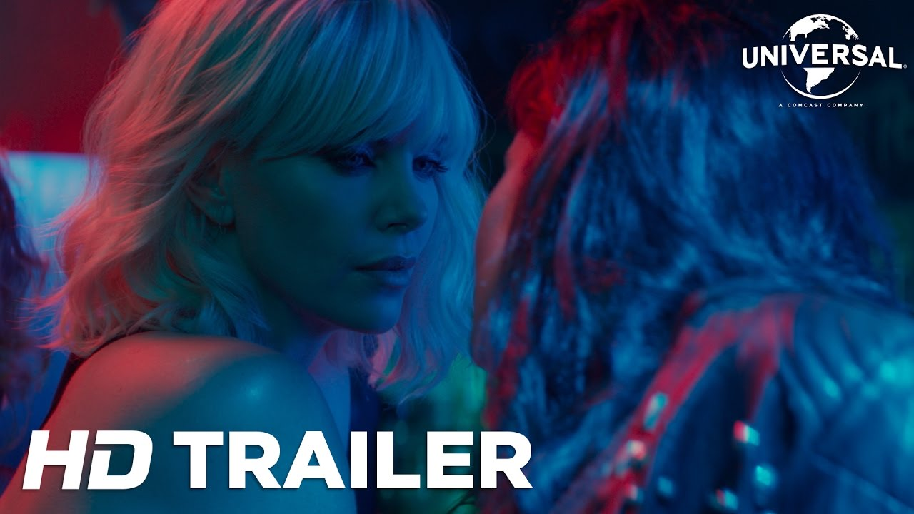 Atomic Blonde Trailer 1 (Universal Pictures) HD - UPInl