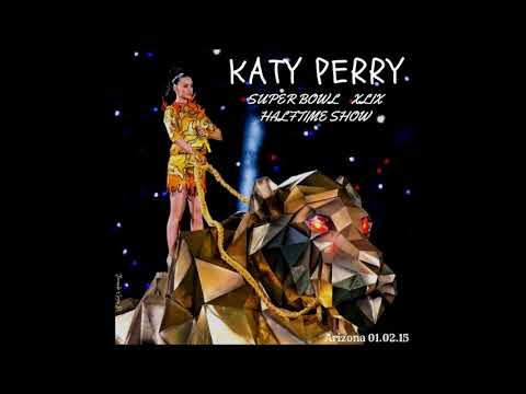 Katy Perry - Super Bowl XLIX Halftime Show (Live In Studio Version)