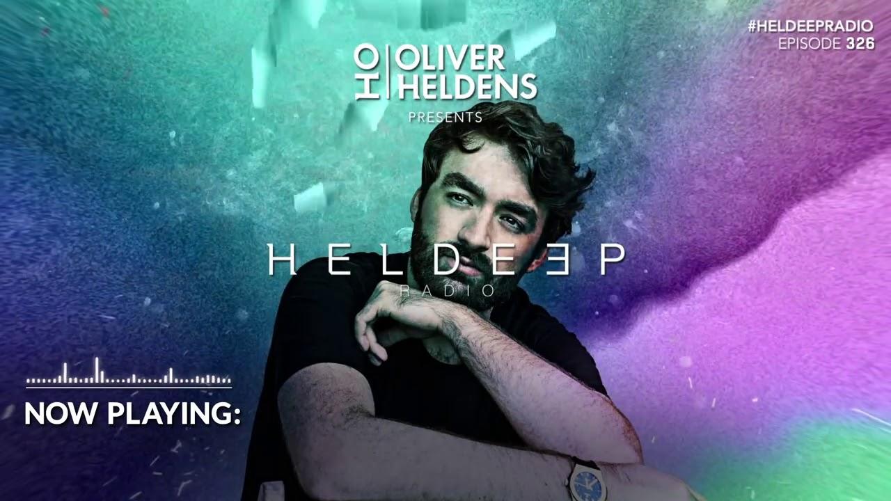 Oliver Heldens - Heldeep Radio #326