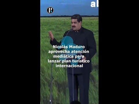 Nicolás Maduro aprovecha atención mediática para lanzar plan turístico internacional