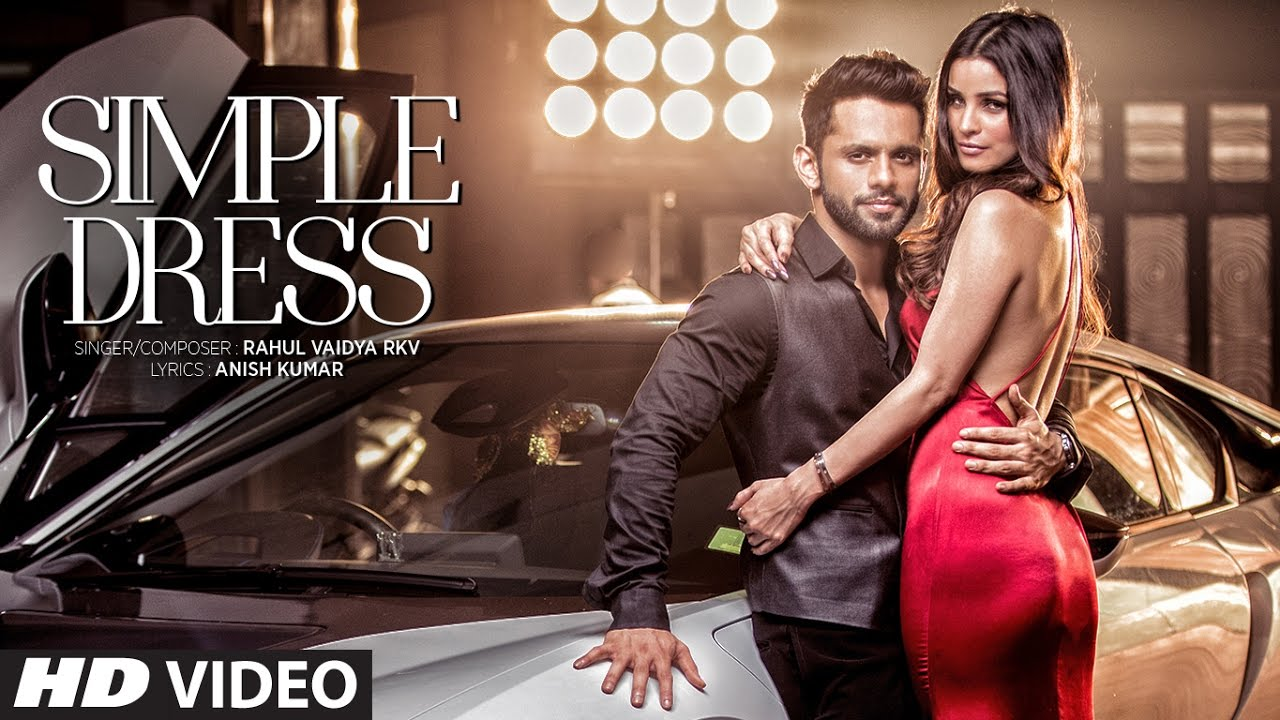 SIMPLE DRESS Video Song  | Rahul Vaidya RKV , Chetna Pande | T-Series