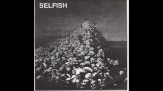 SELFISH - System Kills