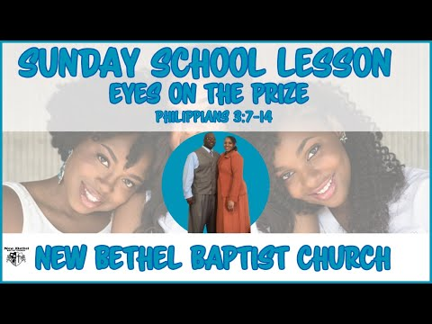 Sunday School Lesson - February 3, 2019 - Eyes On The Prize