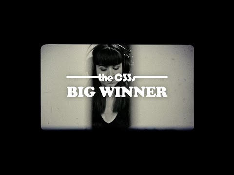 The C33s - Big Winner (Official Video)