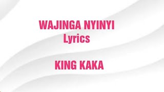 KING KAKA - WAJINGA NYINYI (LYRICS VIDEO)