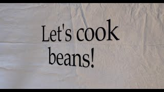 Make Your Own Canadian Beans!