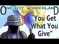 "ONE HIT WONDERLAND: ""You Get What You Give"" by New Radicals"