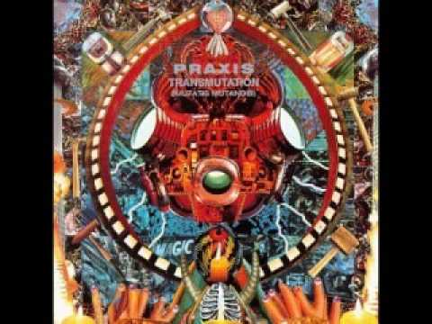 Praxis - The Interworld And The New Innocence - Transmutation (Mutatis Mutandis)