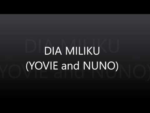 YOVIE And NUNO DIA MILIKKU Lirik #1