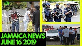 JAMAICA News June 16 2019   Jamaica News Today  F0ur Hours Ap@rt In Clarendon & St Catherine/JBN