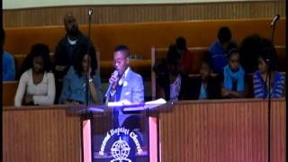 """Minister Andre Marcel Harris """"Destined, but Not Deserving"""" Part III"""