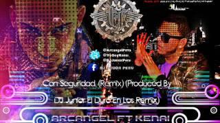 Arcangel - Con Seguridad ft Kenai (Remix) (Nuevo 2012)